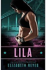 Lila (Boyle Heights Book 1) Kindle Edition