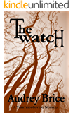 The Watch (Fourteen Tales of Thirteen Covens Book 5)