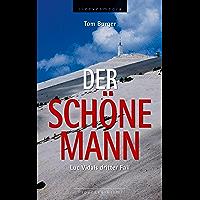 Der Schöne Mann: Luc Vidals dritter Fall (German Edition)