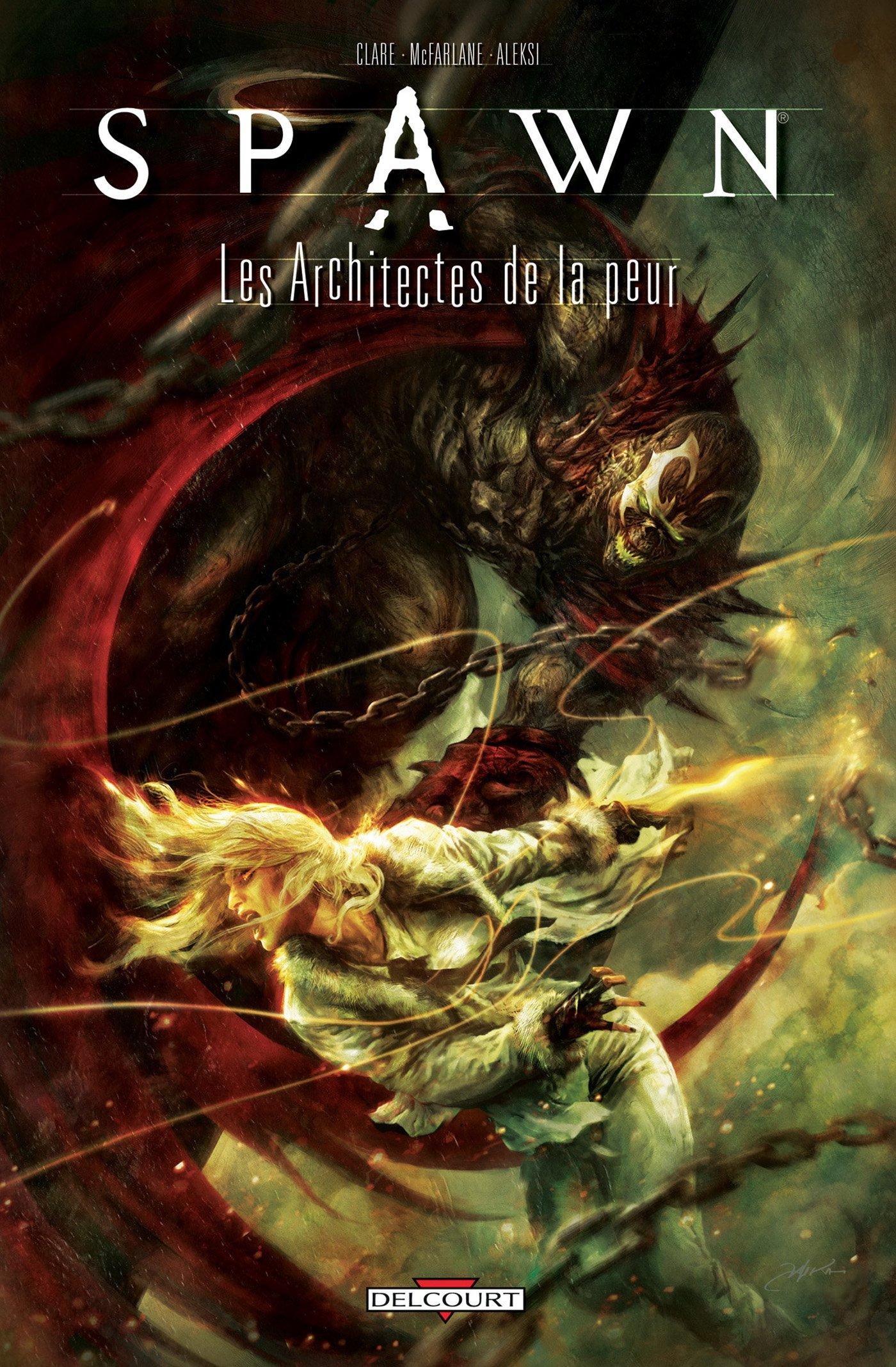 Spawn Les Architectes De La Peur 9782756018621 Amazon Books