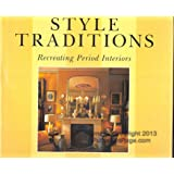 Style Traditions: Recreating Period Interiors