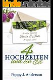 Vier Hochzeiten und ein Ex (Just married 1) (German Edition)