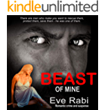Beast of Mine - Dark fairy tales can come true too (Book 3): A romantic suspense, romantic crime thriller about dark and…