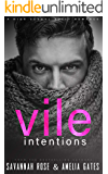 Vile Intentions: A Dark Sports Bully Romance (Ruthless Bullies Book 1)