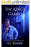 The King's Gambit (The King's Game Book 1)