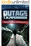 Outage 3: Vengeance (Outage Horror Suspense Series)