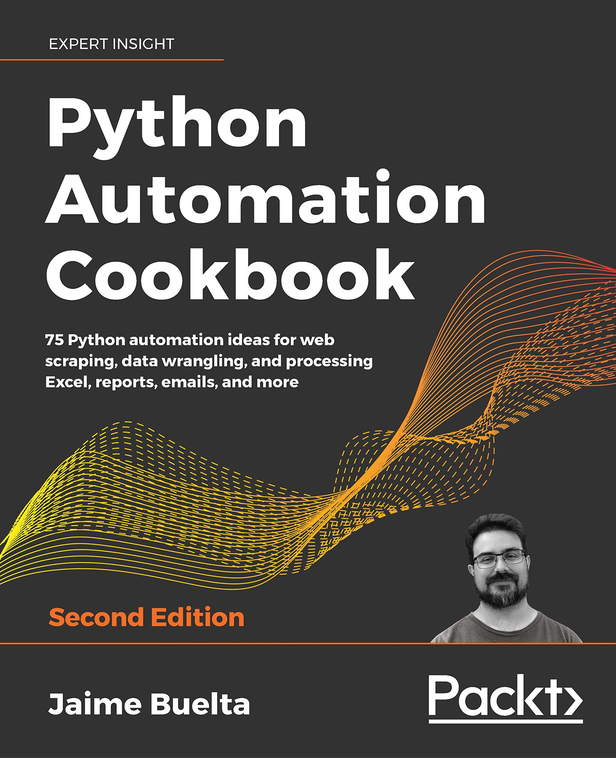 Python Automation Cookbook: 75 Python automation ideas for web scraping, data wrangling, and processing Excel, reports, emails, and more, 2nd Edition por Jaime Buelta