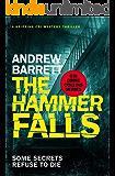 The Hammer Falls: a gripping CSI mystery (Eddie Collins Book 3)