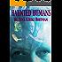 Haunted Humans: A Novella
