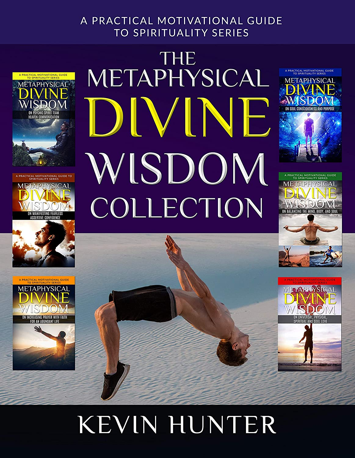 The Metaphysical Divine Wisdom Collection: A Practical ...