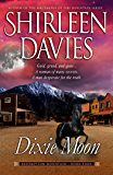 Dixie Moon (Redemption Mountain Historical Western Romance Book 4)