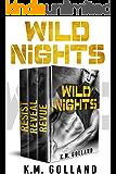 Wild Nights Boxed Set: Revue, Reveal, Resist