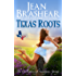 Texas Roots: The Gallaghers of Sweetgrass Springs Book 1