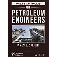Rules of Thumb for Petroleum Engineers