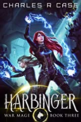 Harbinger: War Mage: Book Three (War Mage Chronicles 3) Kindle Edition