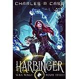 Harbinger: War Mage: Book Three (War Mage Chronicles 3)