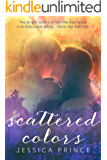 Scattered Colors (a Colors novel)