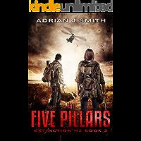 The Five Pillars (Extinction New Zealand Book 3)