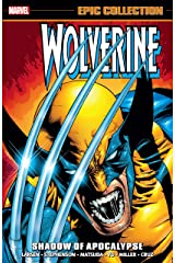 Wolverine Epic Collection: Shadow Of Apocalypse (Wolverine (1988-2003)) Kindle Edition