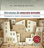 Estruturas de Concreto Armado: Fundamentos de Projeto, Dimensionamento e Verificação - 3ª edição