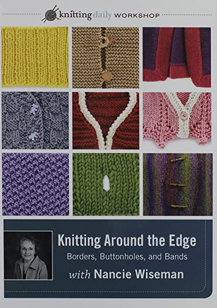 Amazon Com Knitting Around The Edge Bands Borders And Buttonholes
