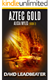 Aztec Gold (Alicia Myles Book 1)