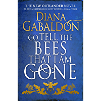 Go Tell the Bees that I am Gone: (Outlander 9)