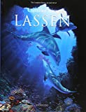 The Complete History,Art and Life of Christian Riese LASSEN―クリスチャン・ラッセン版画作品集