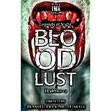 Bloodlust: Drabbles 2 (Legends of Night)
