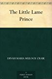 The Little Lame Prince (English Edition)