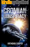 Cromian Conspiracy (Celestial Empires Book 1)