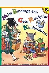 Miss Bindergarten Gets Ready for Kindergarten Paperback