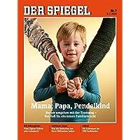 DER SPIEGEL 7/2019: Mama, Papa, Pendelkind