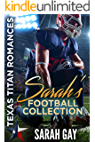 Sarah's Football Collection: Texas Titan Romances