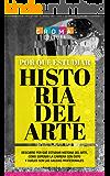 Por qué estudiar Historia del Arte: Descubre por qué estudiar Historia del Arte, cómo superar la carrera con éxito y cuáles son las salidas profesionales