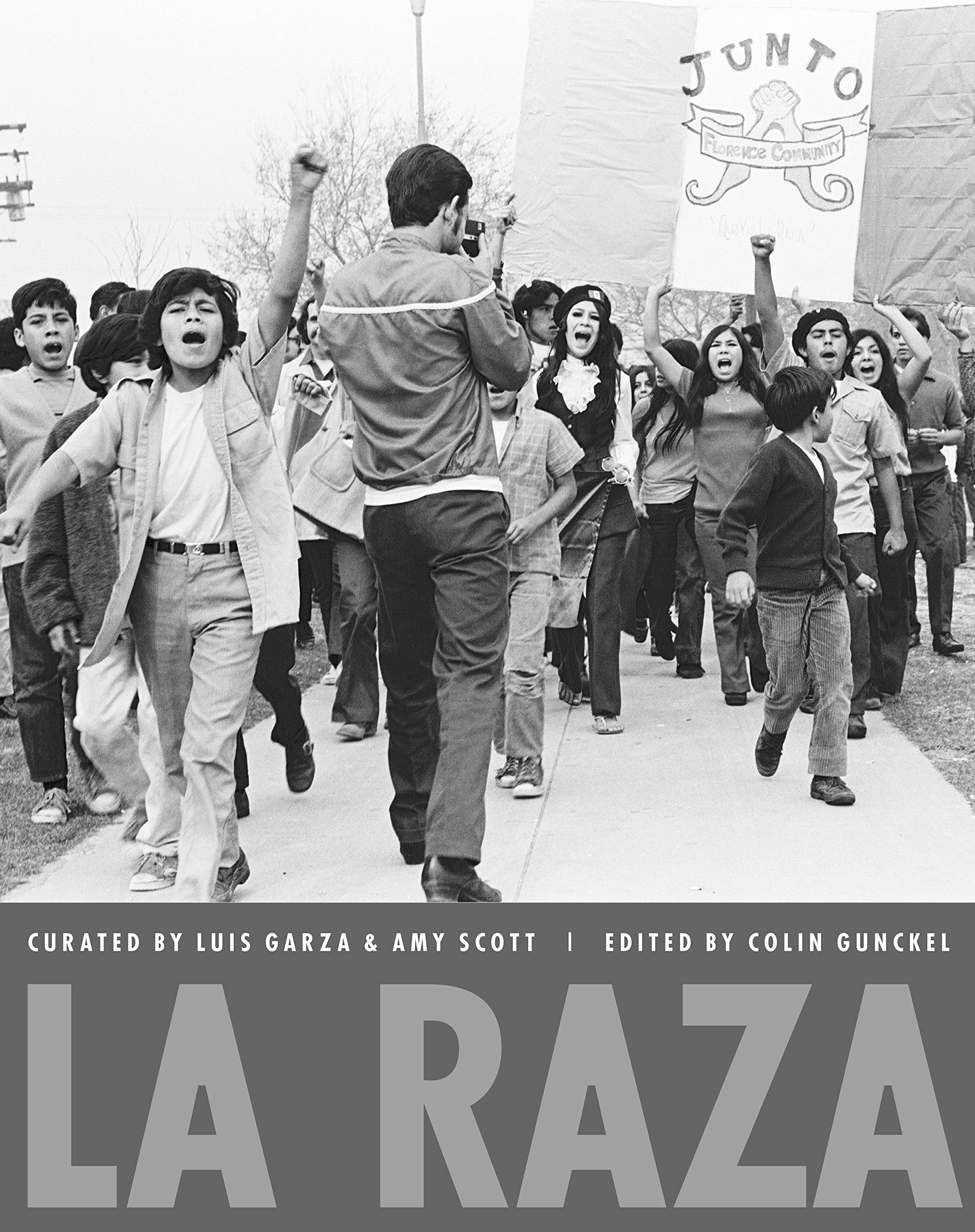 La Raza: Garza, Luis, Garza, Luis C., Scott, Amy, Gunckel, Colin: 9780895511652: Amazon.com: Books