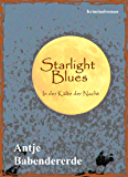 Starlight Blues: In der Kälte der Nacht