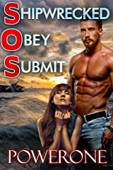 Shipwrecked, Obey, Submit Kindle Edition
