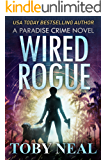 Wired Rogue (Paradise Crime Book 2) (English Edition)