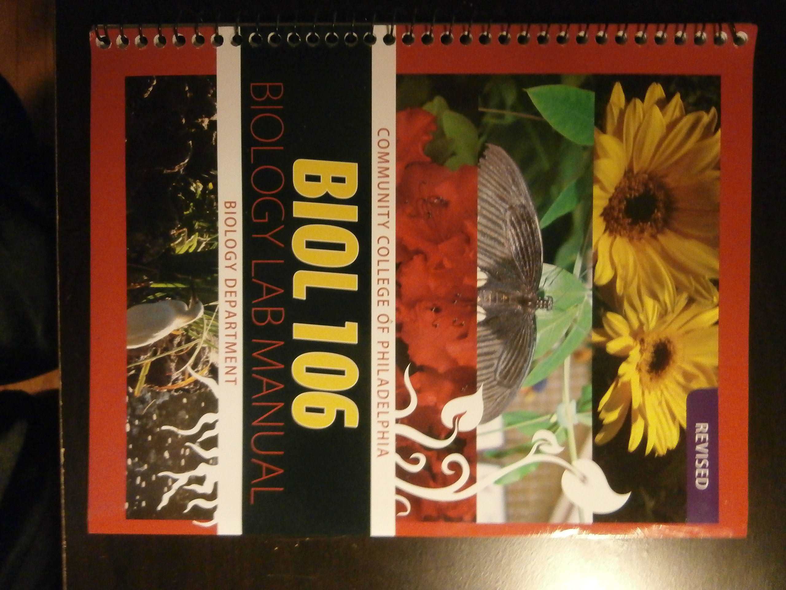 Community College of Philadelphia Bio 106 Biology Lab Manual Revised,  Biology Department: Revised: Community College of Philadelphia McGraw Hill  Companies: ...