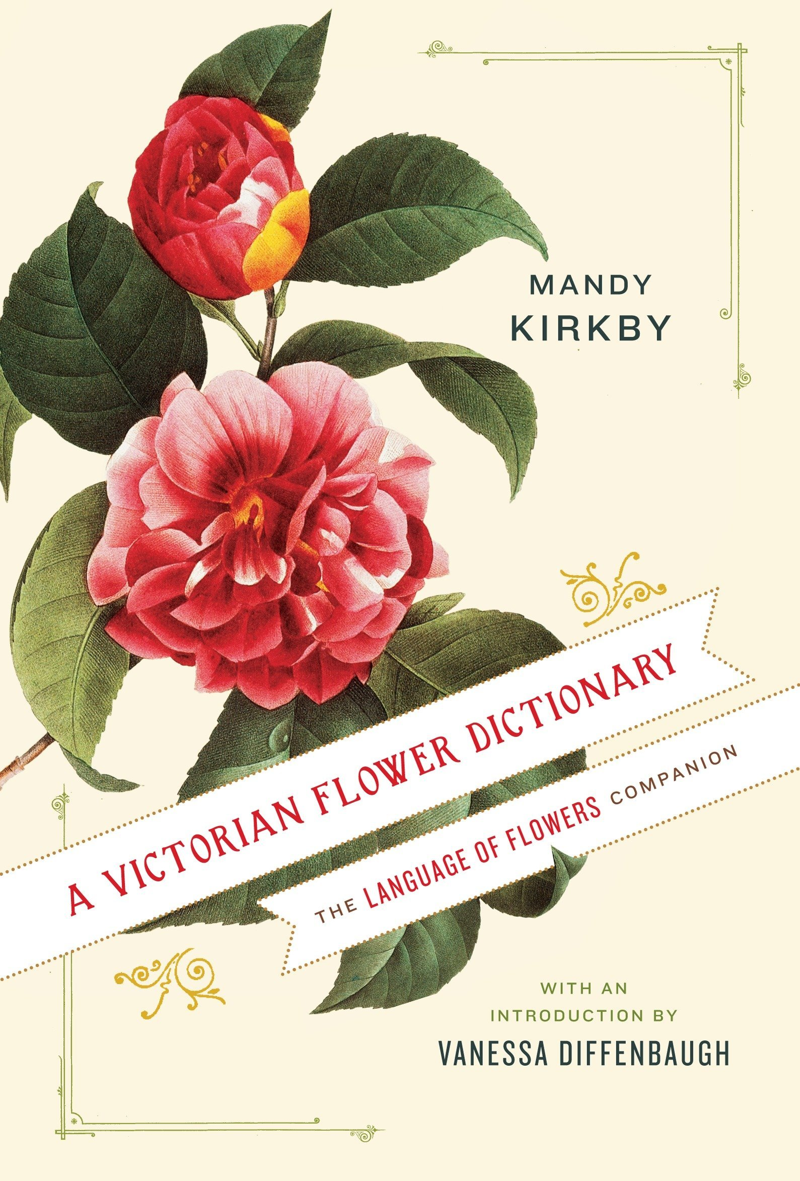 A Victorian Flower Dictionary: The Language of Flowers Companion by Ballantine Books