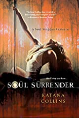 Soul Surrender (A Soul Stripper Romance Book 3)