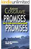 PROMISES, PROMISES: A GRIPPING MURDER NOIRE (DI Wardell Book 1)