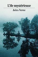 L'île mystérieuse (French Edition) eBook Kindle