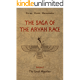The Saga of the Aryan Race - Volume 1: The Great Migration