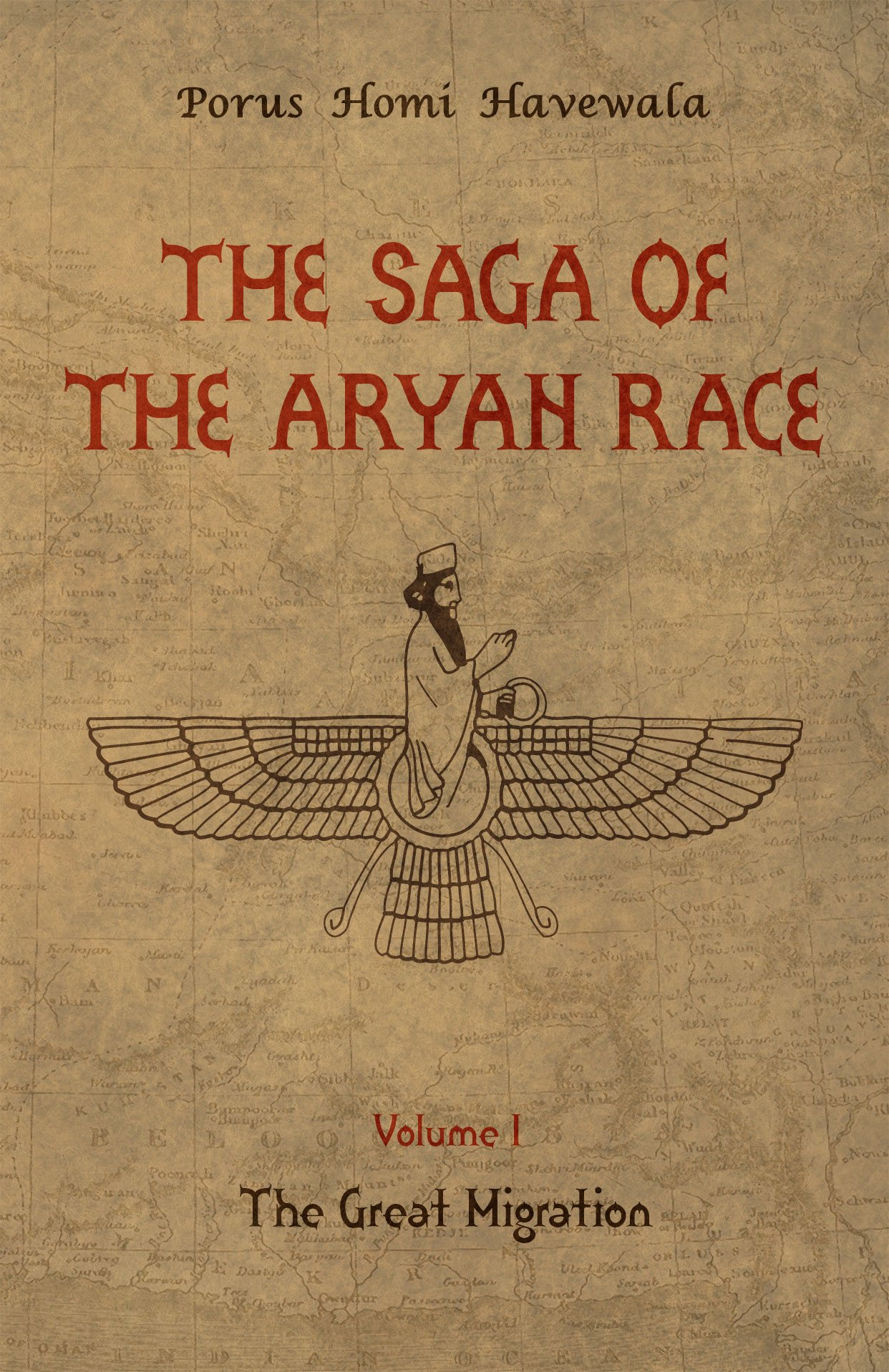 The Saga of the Aryan Race - Volume 1: The Great Migration (English Edition)