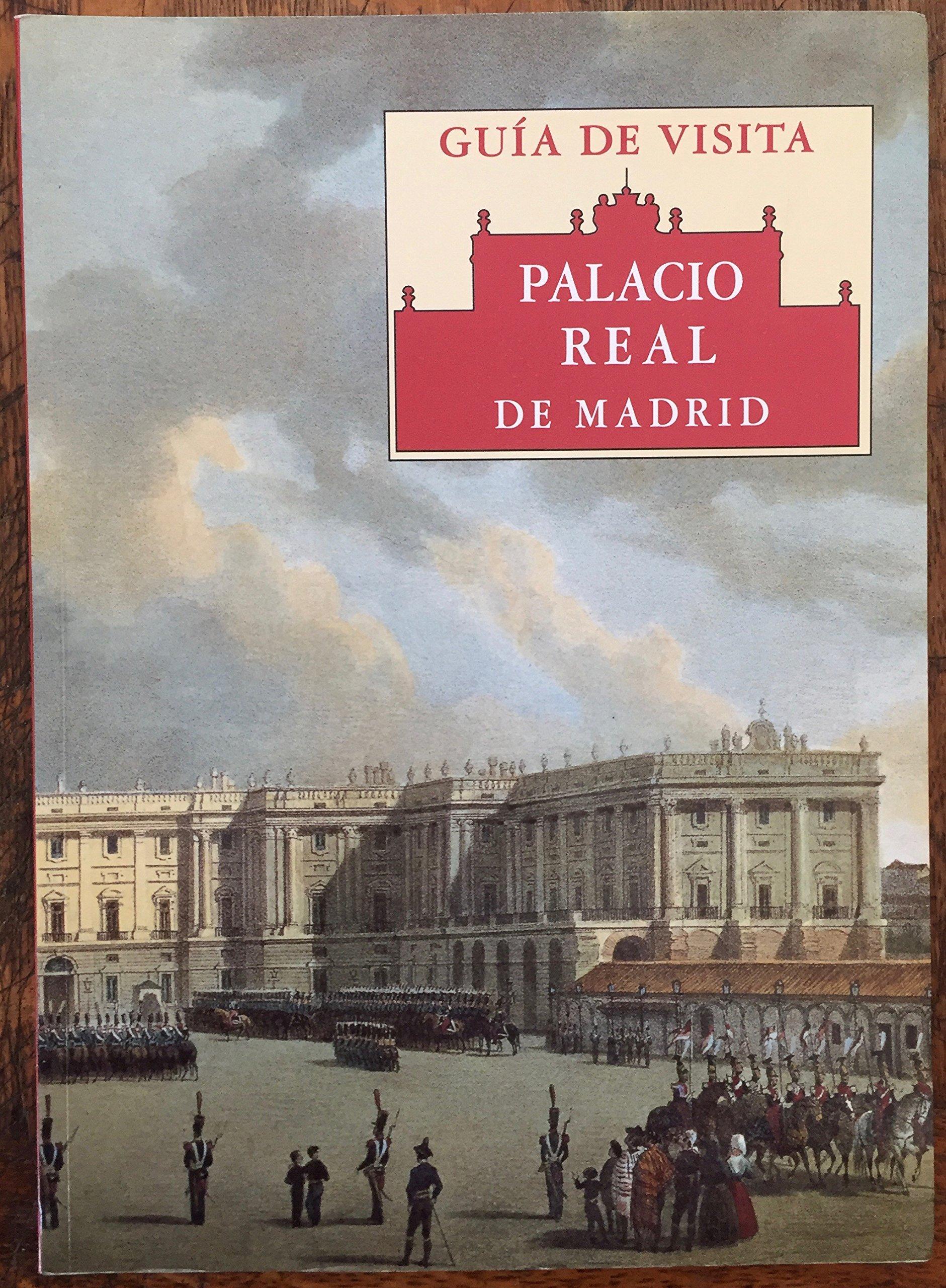Amazon.com: Palacio Real de Madrid: Guía de visita (Spanish ...