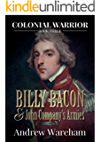 Billy Bacon and John Company's Armies (Colonial Warrior Book 3)