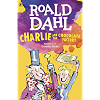 Charlie and the Chocolate Factory (Charlie Bucket Series Book 1)