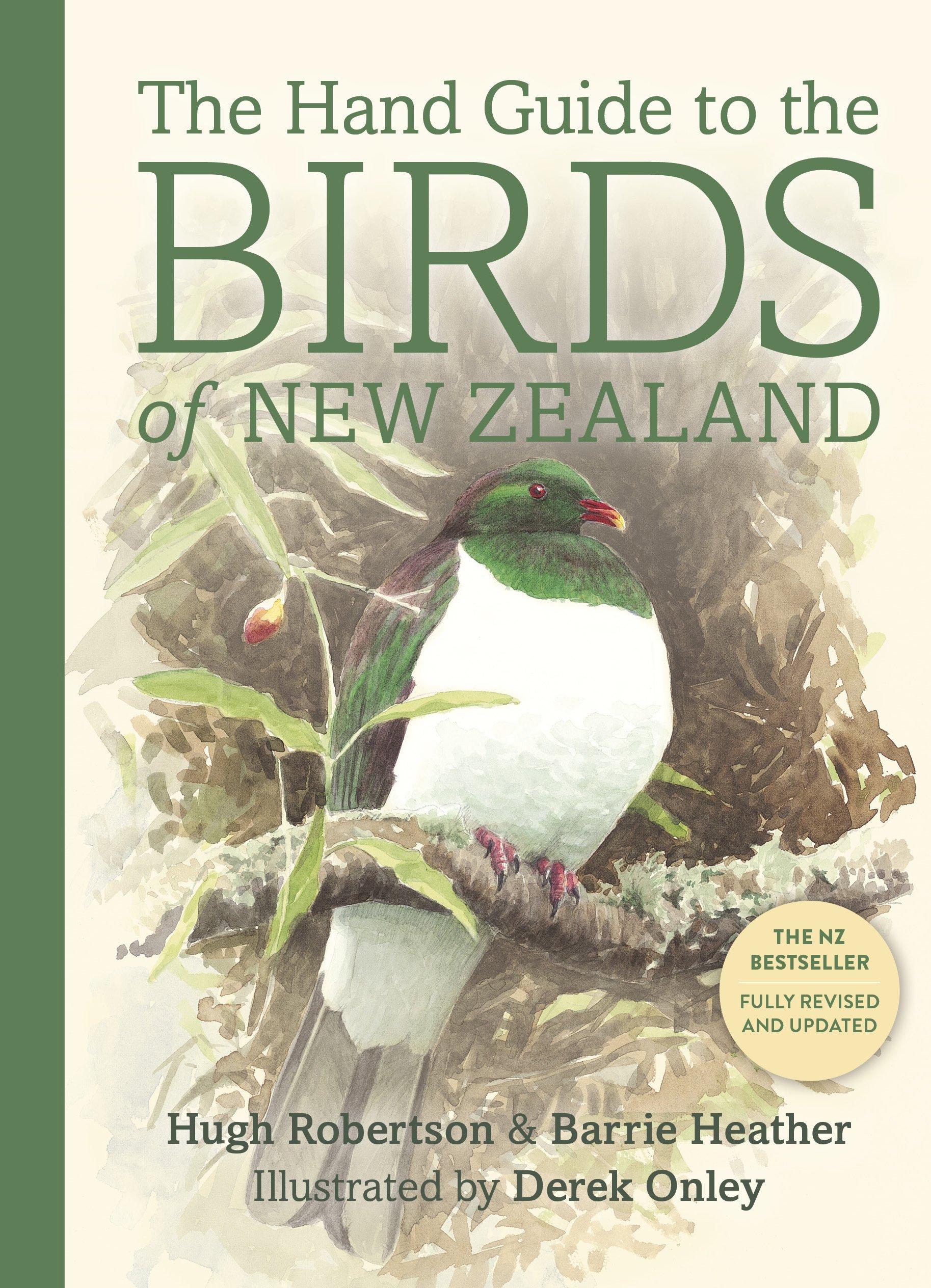 The Hand Guide to the Birds of New Zealand: Hugh Robertson, Barrie Heather,  Derek Onley: 9780143570936: Amazon.com: Books